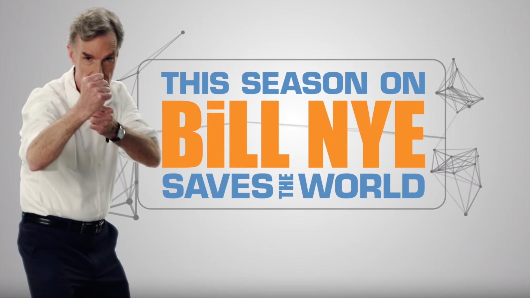 bill nye saves the world -- netflix