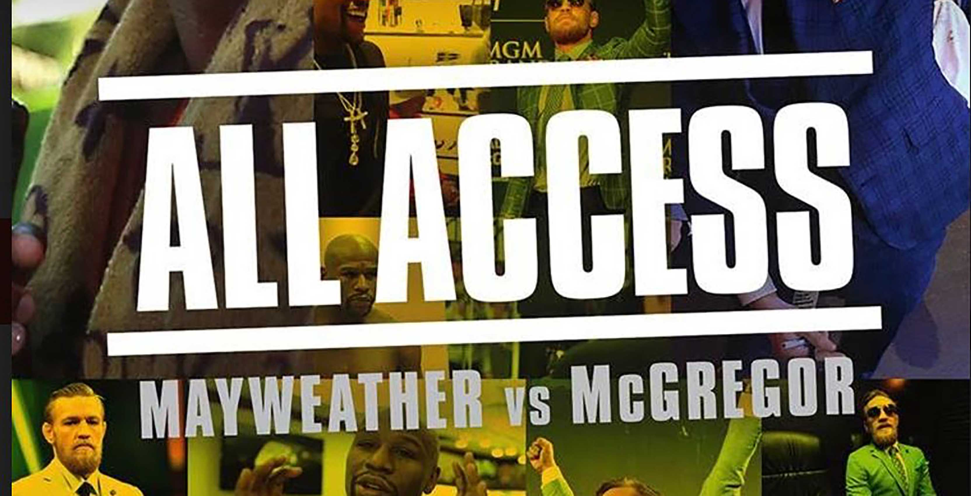 all access- mayweather vs mcgregor