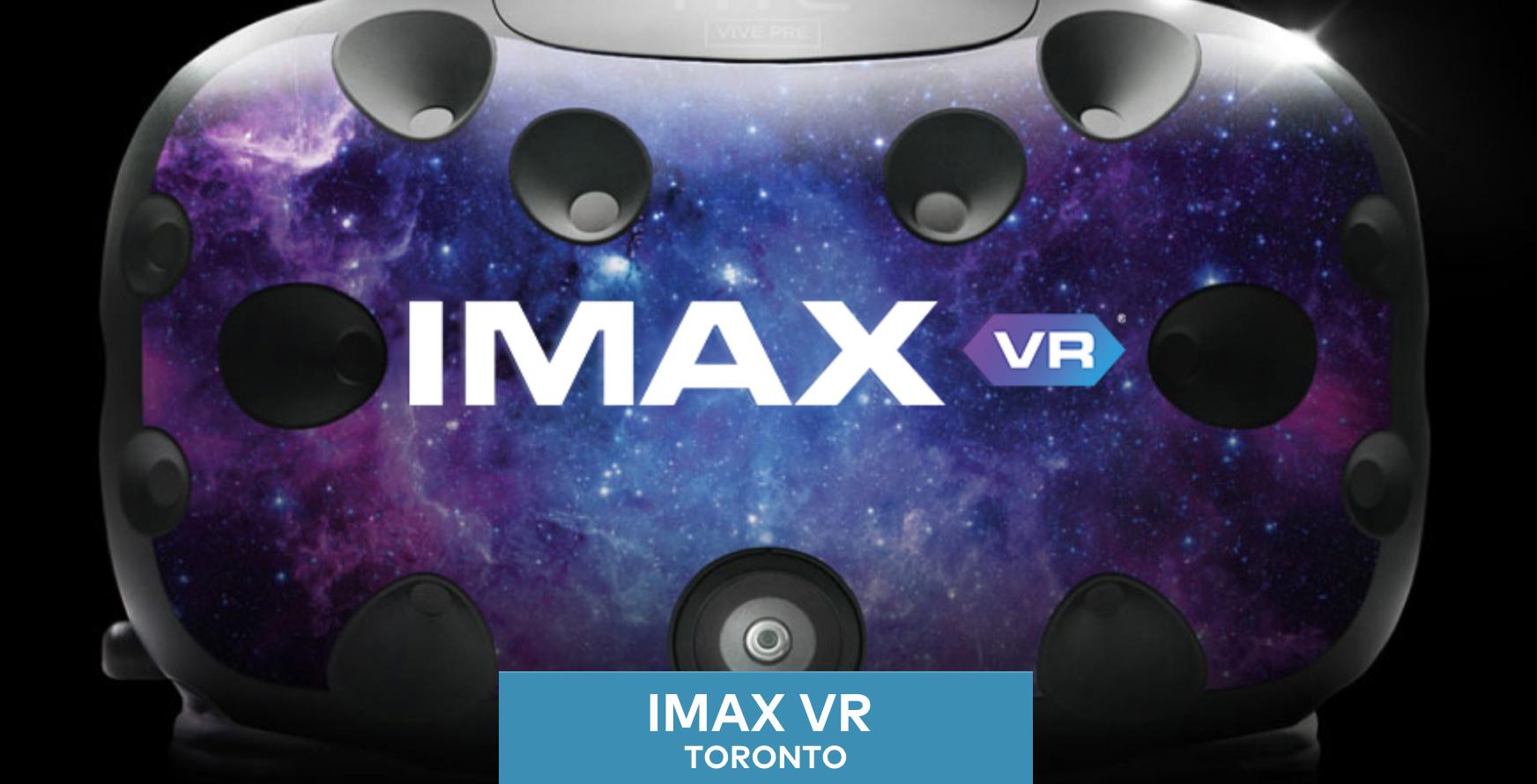 IMAX VR experience Toronto