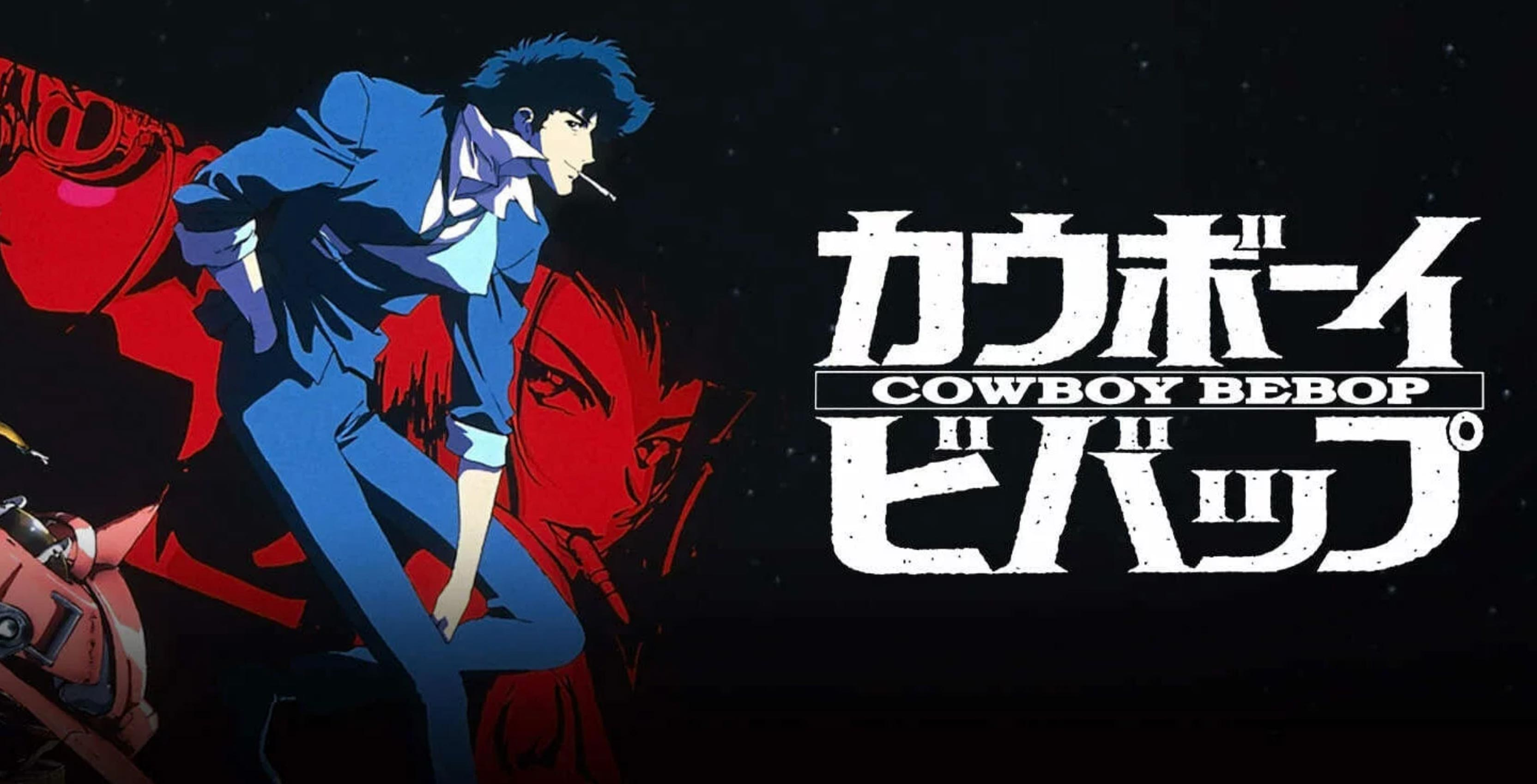 Netflix is turning Cowboy Bebop into a live action series