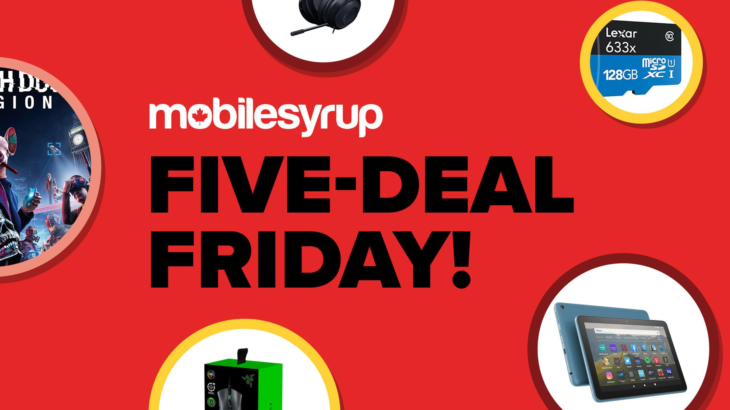 Five Deals Friday