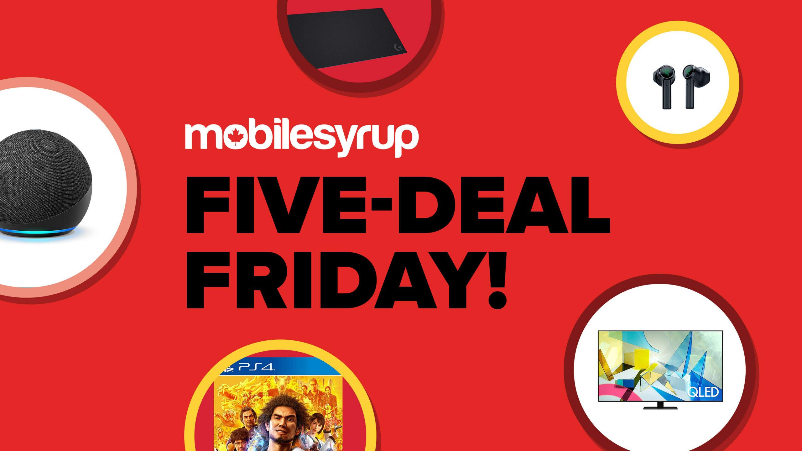 Five Deal Friday - Feb 5 2021